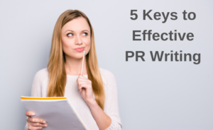 """Image of woman thinking. Words next to her are: """"5 Keys to Effective PR Writing"""""""
